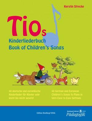Kerstin Strecke: Tio's Book of Children's Songs