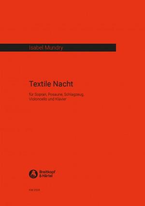 Isabel Mundry: Textile Nacht
