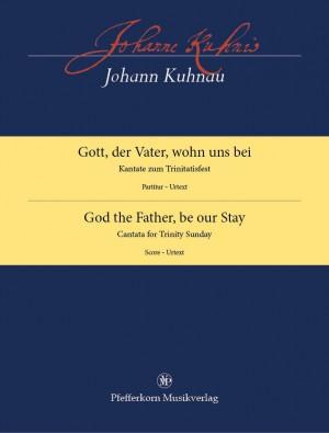 Johann Kuhnau: God the Father, be our Stay