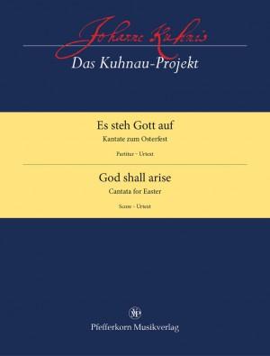 Johann Kuhnau: God Shall Arise