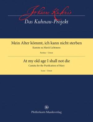 Johann Kuhnau: At My Old Age I Shall Not Die