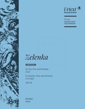 Jan Dismas Zelenka: Requiem in D major ZWV 46