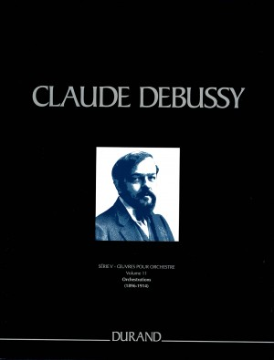 Claude Debussy: Oeuvres pour Orchestre - Serie V - vol. 11