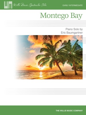 Eric Baumgartner: Montego Bay