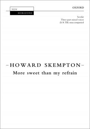 Skempton: More sweet than my refrain
