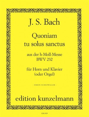 Bach, Johann Sebastian: Quoniam tu solus sanctus aus der h-Moll-Messe BWV 232 D-dur