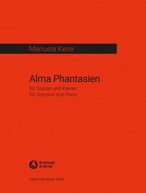 Manuela Kerer: Alma Phantasien
