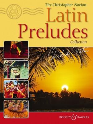 Norton, C: The Christopher Norton Latin Preludes Collection