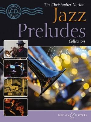 Norton, C: The Christopher Norton Jazz Preludes Collection