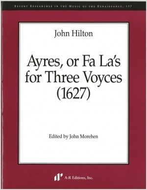 Hilton: Ayres, or Fa La's for Three Voyces Product Image