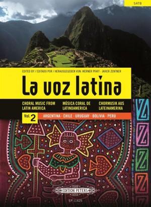 La Voz Latina: Choral Music from Latin America, Volume 2 Product Image