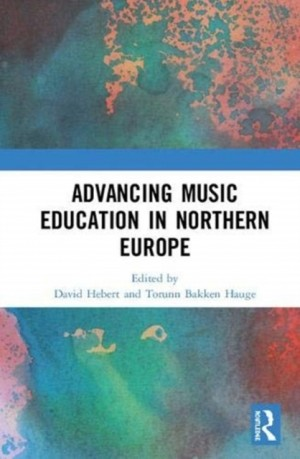 Advancing Music Education in Northern Europe