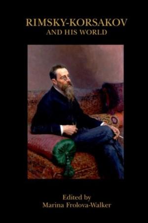 Rimsky-Korsakov and His World