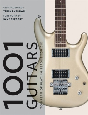 1001 Guitars to Dream of Playing Before You Die Product Image