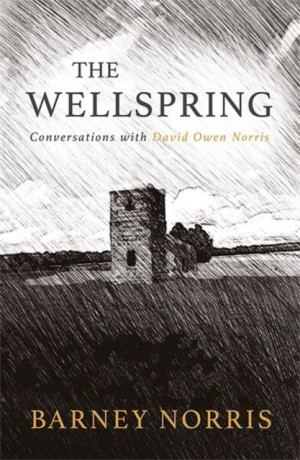 The Wellspring: Conversations with David Owen Norris