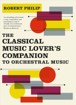 Classical Music Lover's Companion to Orchestral Music, The Product Image