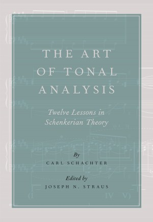 The Art of Tonal Analysis: Twelve Lessons in Schenkerian Theory Product Image