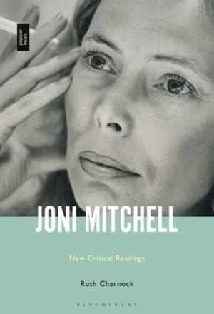 Joni Mitchell: New Critical Readings