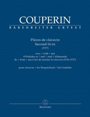 Couperin, François: Pièces de clavecin. Second livre (1717) for Harpsichord