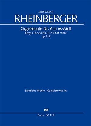 Rheinberger: Organ Sonata No. 6 in E flat minor op. 119
