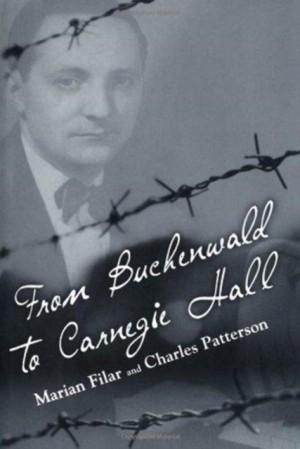 From Buchenwald to Carnegie Hall