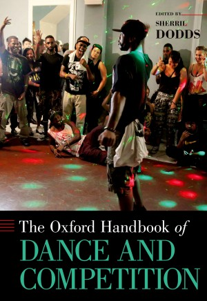Oxford Handbook of Dance and Competition, The Product Image