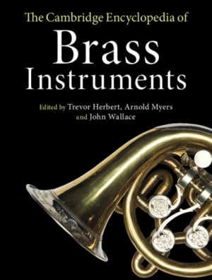 The Cambridge Encyclopedia of Brass Instruments Product Image