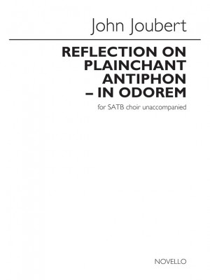 John Joubert: Reflection On Plainchant Antiphon - In Odorem Product Image