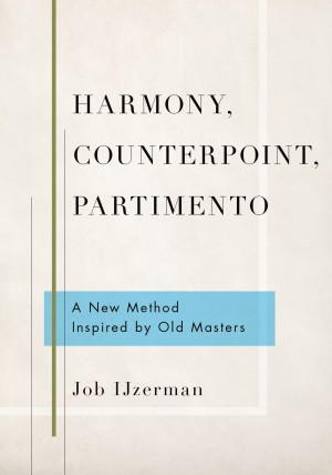 Harmony, Counterpoint, Partimento: A New Method Inspired by Old Masters Product Image