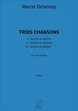 Marcel Delannoy: Trois Chansons