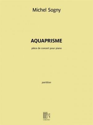 Michel Sogny: Aquaprisme