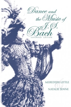 Dance and the Music of J. S. Bach, Expanded Edition