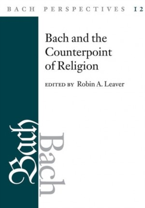 Bach and the Counterpoint of Religion