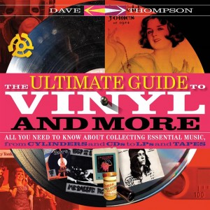 The Ultimate Guide to Vinyl and More: All You Need to Know About Collecting Essential Music  from Cylinders and CDs to LPs and Tapes Product Image