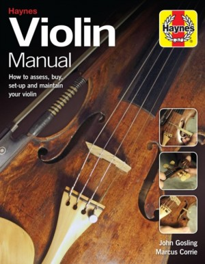 Violin Manual: How to assess, buy, set-up and maintain your violin Product Image