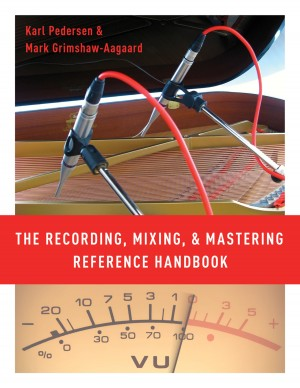 The Recording, Mixing, and Mastering Reference Handbook Product Image