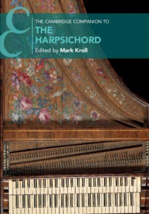 The Cambridge Companion to the Harpsichord
