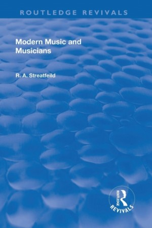 Revival: Modern Music and Musicians (1906)
