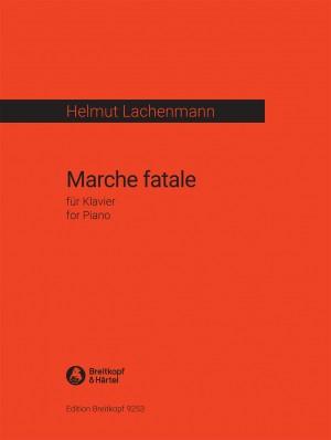 Helmut Lachenmann: Marche fatale