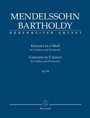 Mendelssohn, Felix: Concerto for Violin and Orchestra E minor op. 64