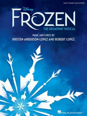 Robert Lopez_Kristen Anderson-Lopez: Disney's Frozen - The Broadway Musical