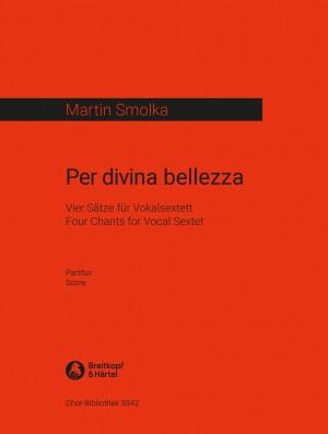 Martin Smolka: Per divina bellezza