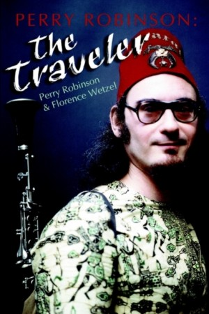 Perry Robinson: The Traveler