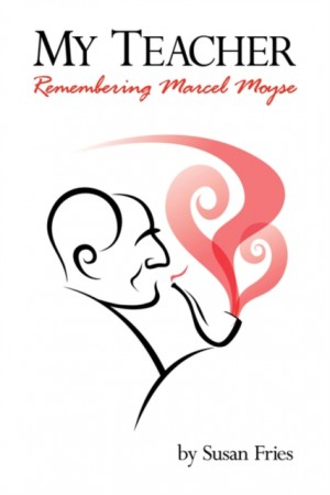My Teacher: Remembering Marcel Moyse