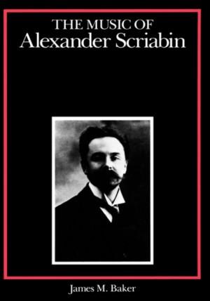 Music of Alexander Scriabin, The