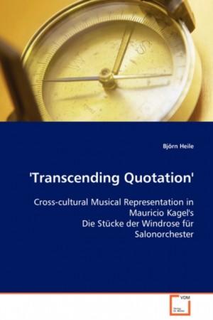 Transcending Quotation