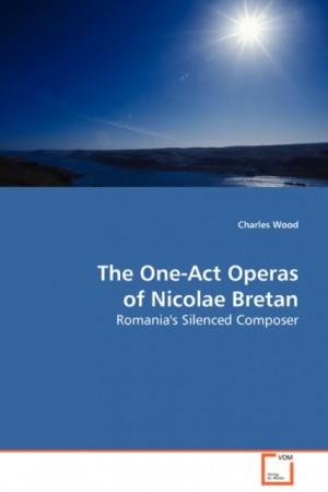 The One-Act Operas of Nicolae Bretan