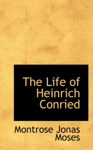 The Life of Heinrich Conried