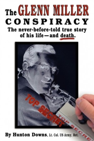 The Glenn Miller Conspiracy