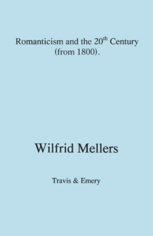 Romanticism and the Twentieth Century (from 1800)